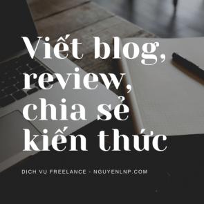 Freelancer viết blog, viết review, chia sẻ kiến thức - Nguyen LNP - nguyenlnp.com