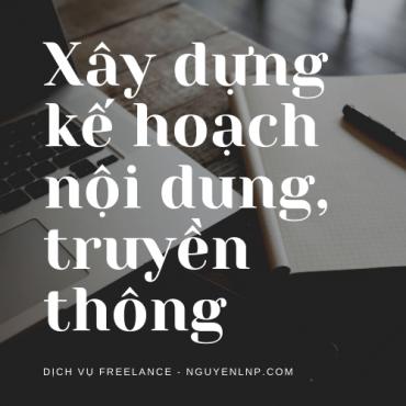 Freelancer xây dựng kế hoạch nội dung, truyền thông - Nguyen LNP - nguyenlnp.com